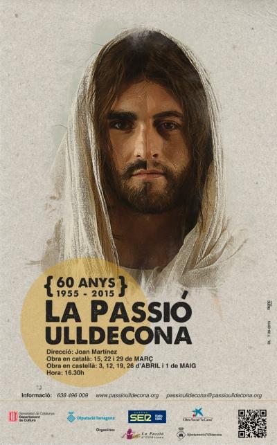 Patronat de la Passió d´Ulldecona > <b>notícies</b> > Cartell de la temporada 2015 de la Passió d´Ulldecona
